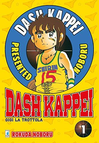 Dash Kappei. Gigi la trottola (Vol. 1)