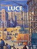 Maximilien Luce. Peindre la condition humaine