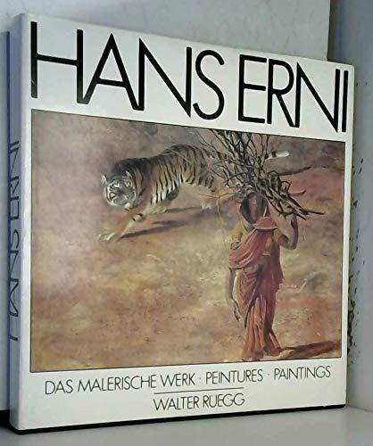 Hans Erni: Das malerische Werk : peintures : paintings (Edition Scheidegger)