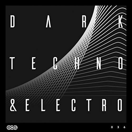 Dark Techno & Electro