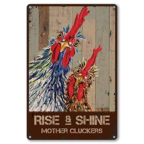 Funny Quote Metal Tin Sign Wall Decor - Vintage Rise and Shine Mother Cluckers Rooster Chicken Tin Sign for Home Decor Gifts - Best Farmhouse Decor Gift for Women Men Friends - 8x12 Inch
