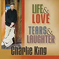 Life And Love, Tears And Laughter