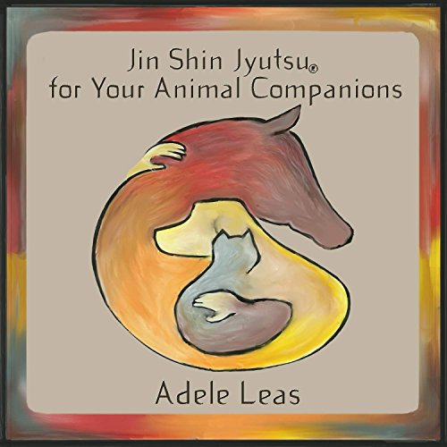 JIN SHIN JYUTSU For Your Animal Companions (English Edition)