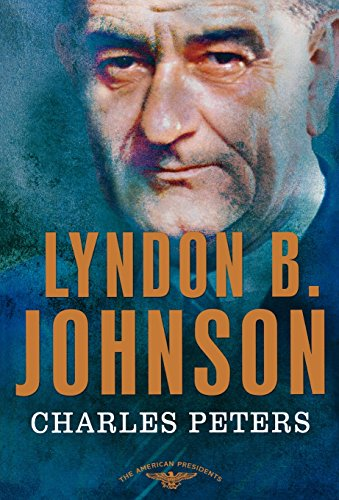 Compare Textbook Prices for Lyndon B. Johnson: The American Presidents Series: The 36th President, 1963-1969 First Edition ISBN 9780805082395 by Peters, Charles,Schlesinger Jr., Arthur M.,Wilentz, Sean