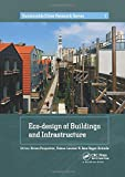 Eco-design of Buildings and Infrastructure (Sustainable Cities Research Series)