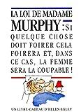 La loi de Madame Murphy