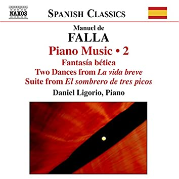 Falla: Complete Piano Works, Vol. 2