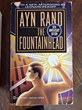 The Fountainhead CENTENNIAL EDITION Edition by Ayn Rand published by Plume (1994)