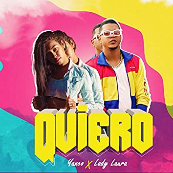 Quiero (feat. Lady Laura)