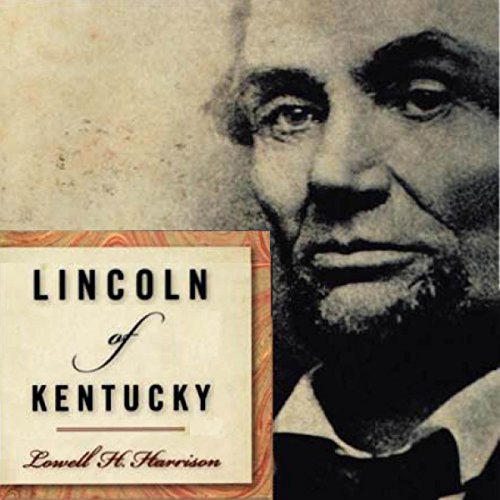 Lincoln of Kentucky audiobook cover art