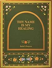 thy name is my healing