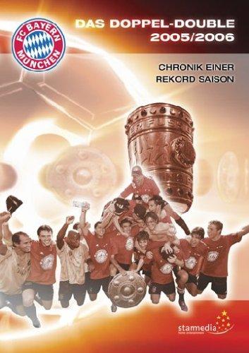FC Bayern München - Das Doppel-Double 2005/2006 [Alemania] [DVD]