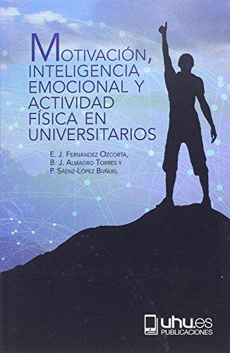 MOTIVACIÓN , INTELIGENCIA EMOCIONAL Y ACTIVIDAD: 24 (Manuel Siurot)