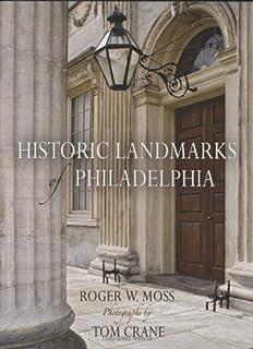Historic Landmarks of Philadelphia