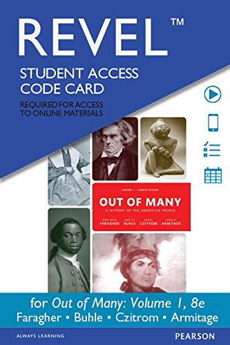 Revel for Out of Many: A History of the American People, Volume 1 -- Access Card (8th Edition)