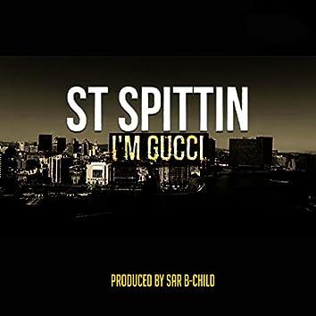 I'm Gucci
