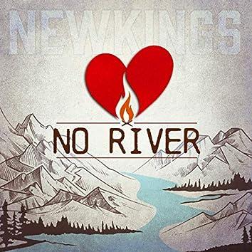 No River