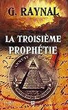 La troisième prophétie - A la recherche du codex perdu de Jean de Jérusalem