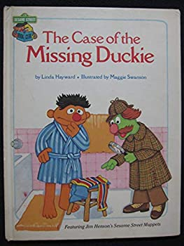 The Case of the Missing Duckie (A Sesame Street read-aloud book) - Book  of the Sesame Street Book Club
