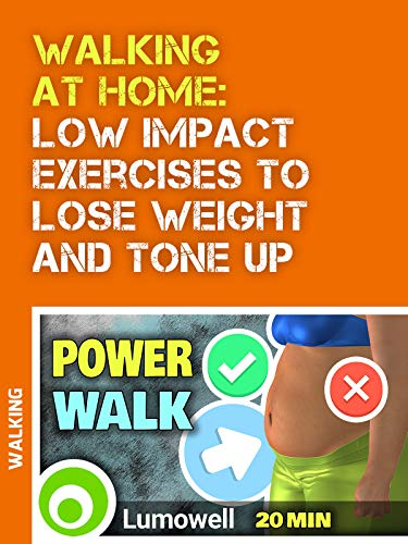 Walking At Home: Low Impact Exercises To Lose Weight And Tone Up