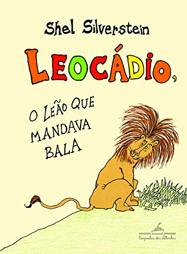 Leocádio, o leão que mandava bala
