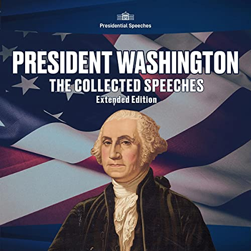 『President Washington, the Collected Speeches: Extended Edition』のカバーアート