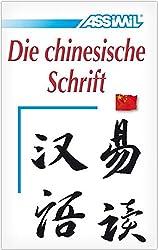 Assimil - Die chinesische Schrift