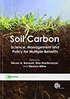 Soil Carbon: Science, Management and Policy for Multiple Benefits (Scope)