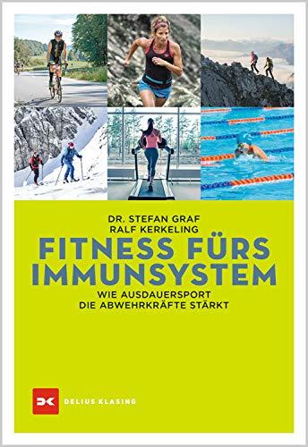 Fitness fürs Immunsystem: Wie Ausdauersport die Abwehrkräfte stärkt (German Edition)