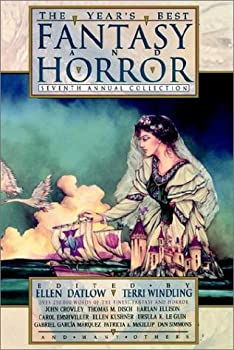 The Year's Best Fantasy and Horror: Seventh Annual Collection 0312111037 Book Cover