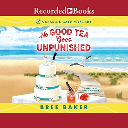No Good Tea Goes Unpunished cover art
