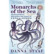 Monarchs of the Sea: The Extraordinary 500-Million-Year History of Cephalopods