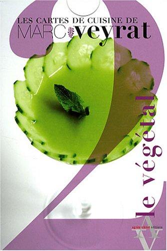 Les cartes de cuisine de Marc Veyrat, Tome 2 (French Edition)