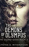 The Demons of Olympus: Large Print Hardcover Edition