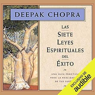 Las siete leyes espirituales del éxito [The Seven Spiritual Laws of Success] audiobook cover art