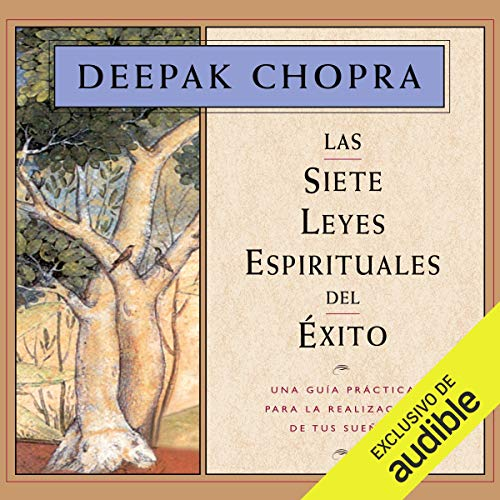 Las siete leyes espirituales del éxito [The Seven Spiritual Laws of Success] audiobook cover art