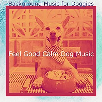 Background Music for Doggies