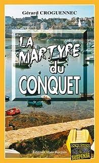 La Martyre du Conquet par Gérard Croguennec