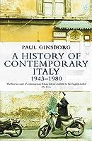 A History of Contemporary Italy: Society and Politics 1943-1988 (Penguin History)