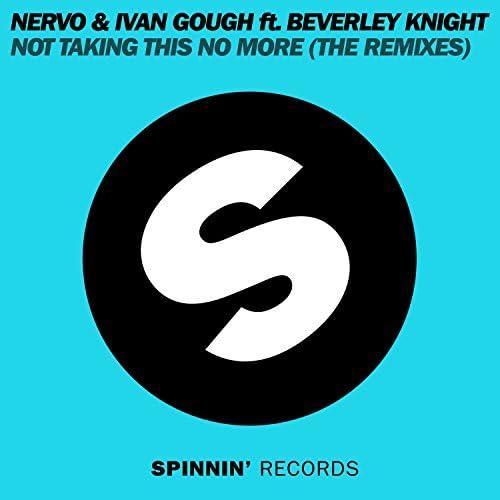 Nervo & Ivan Gough feat. Beverley Knight