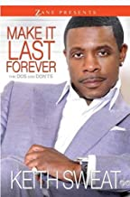Make It Last Forever: The Dos and Don'ts (Zane Presents)