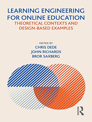 Learning Engineering for Online Education: Theoretical Contexts and Design-Based Examples