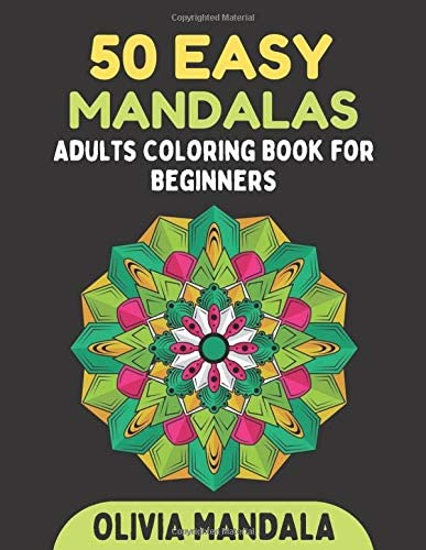 50 Easy Mandalas Adults Coloring Book for Beginners Simple and Easy Beautiful Mandalas to Color product image