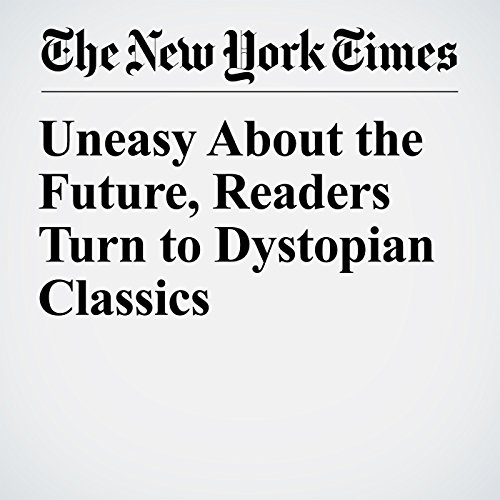 Uneasy About the Future, Readers Turn to Dystopian Classics copertina
