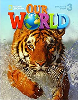 Our world. Student's book. Per la Scuola elementare: OUR WORLD 3 ST+CD NATIN13EP (National Geographic Our World)