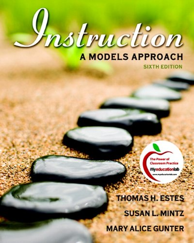 Instruction A Models Approach 6th Edition
