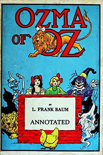 Ozma of Oz ANNOTATED (English Edition)