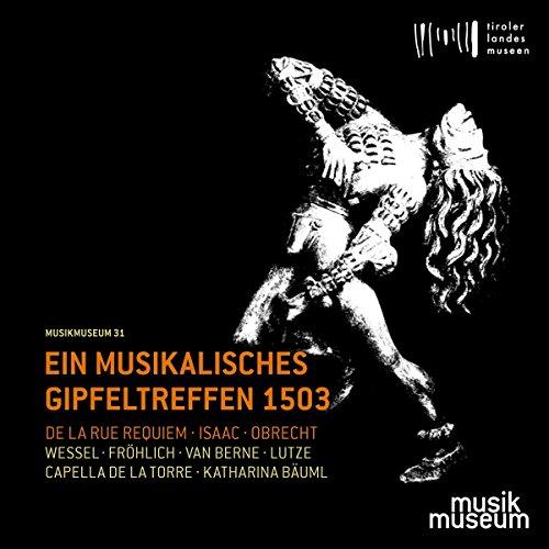 Ein Musikalisches Gipfeltreffen 1503 - Renaissancemusik aus der Zeit Kaiser Maximilians I.