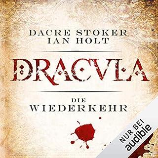 Dracula - die Wiederkehr                   Autor:                                                                                                                                 Dacre Stoker,                                                                                        Ian Holt                               Sprecher:                                                                                                                                 Simon Jäger                      Spieldauer: 8 Std. und 31 Min.     10 Bewertungen     Gesamt 3,7