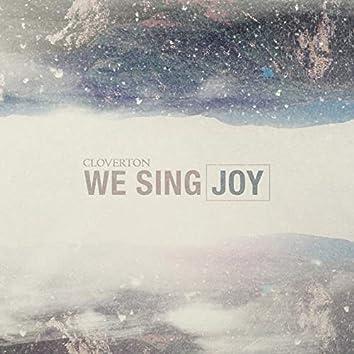 We Sing Joy